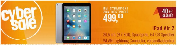 iPad Air 2 (64 GB) im Cyberport Cybersale 499 €