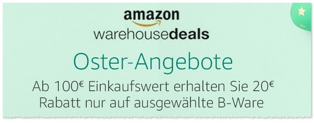 Amazon Warehouse Deals Rabatt Aktion als Oster-Angebot