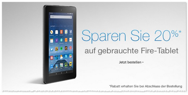 Amazon Warehousedeals Rabatt-Aktion ab 4.9.2017 - 20% auf Fire Tablets