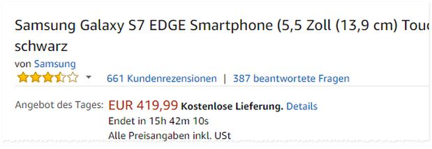 Samsung Galaxy S7 edge als Amazon-Tagesangebot am 17.8.2017 für 419,99 €